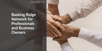 Basking Ridge -  Networking Group for Business Owners & Professionals