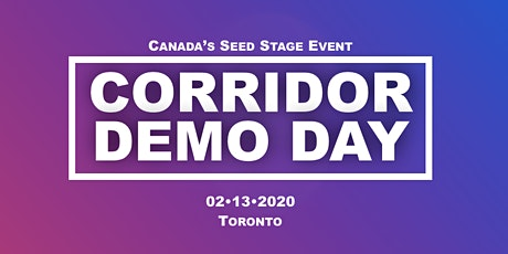 Corridor Demo Day  • Toronto tickets