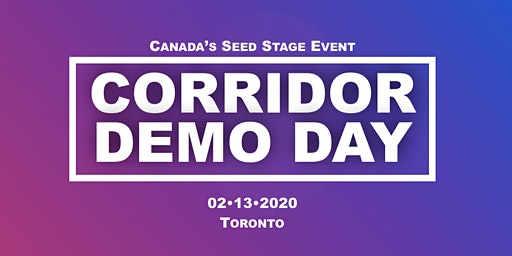 Corridor Demo Day  • Toronto