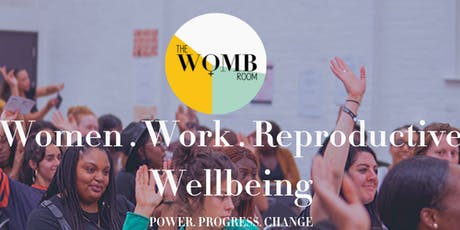 If My Boss Knew... A  Focus Group on Women, Work Places & Reproductive Wellbeing tickets