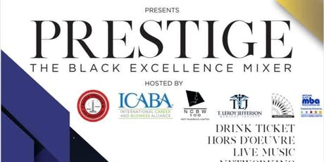Prestige: The Black Excellence Mixer tickets