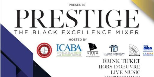 Prestige: The Black Excellence Mixer