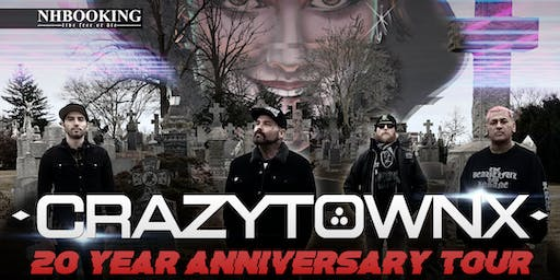 CRAZYTOWN: The 20 Year Anniversary Show