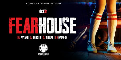 FEARHOUSE at Greenhouse
