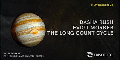 Dasha Rush / Evigt Mörker /The Long Count Cycle
