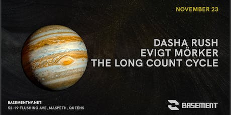 Dasha Rush / Evigt Mörker /The Long Count Cycle tickets