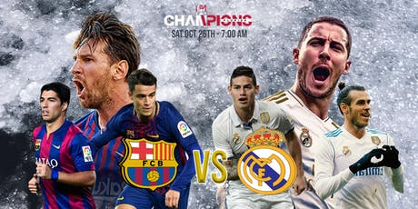 Clásico Barcelona vs Real Madrid  Viewing Party tickets