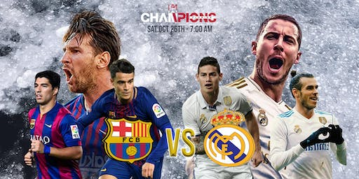 Clásico Barcelona vs Real Madrid  Viewing Party