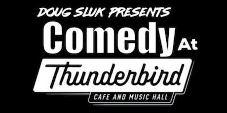 Thunderbird Comedy Showcase tickets