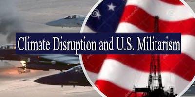 Climate Disruption and U.S. Militarism