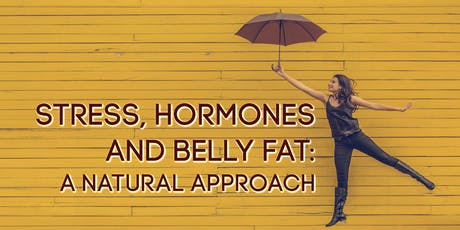 Hormones and Belly Fat: A Natural Approach tickets