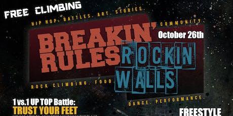 Breakin' Rules Rockin' Walls tickets