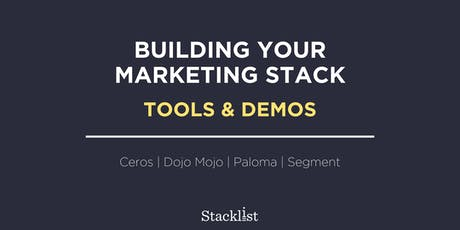 Building Your Marketing Stack: Tools & Demos tickets