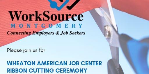 Wheaton American Job Center Ribbon Cutting