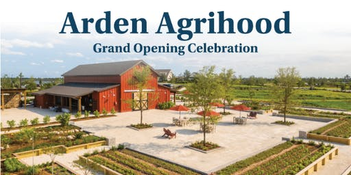 Arden Agrihood Grand Opening Celebration