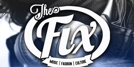 The Fix Show 4th Anniversary Party tickets