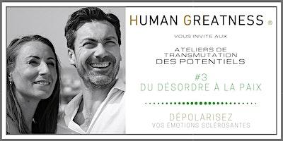 Séminaire #3 - Du Désordre émotionnel à la PAIX intérieure - PARIS