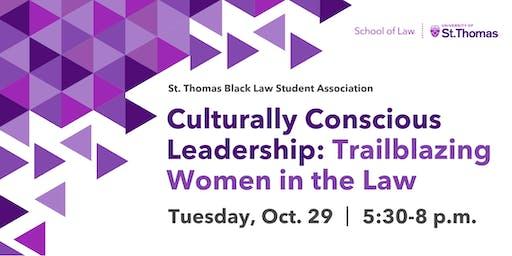 Culturally Conscious Leadership: Trailblazing Women in Law