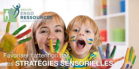 Favoriser l'attention par des stratégies sensorielles; outils et stratégies en ergothérapie billets