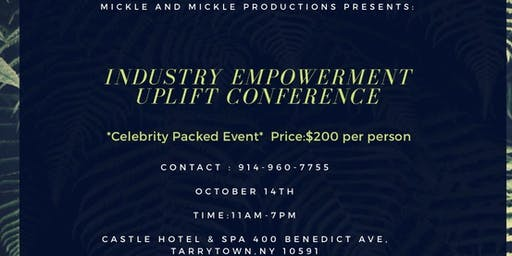 Mickle and Mickle PRESENTS- Industry Empowerment Uplift Conference