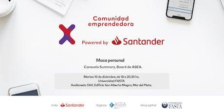 Comunidad Santander X | 10/12 | MARCA PERSONAL | MAR DEL PLATA entradas