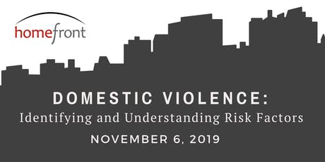 Domestic Violence: Identifying and Understanding Risk Factors tickets