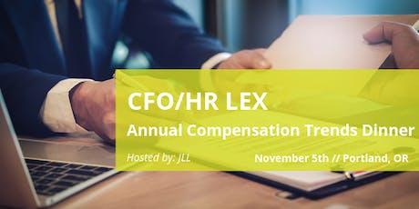 CFO/HR Leadership Exchange: Annual Compensation Trends Dinner tickets