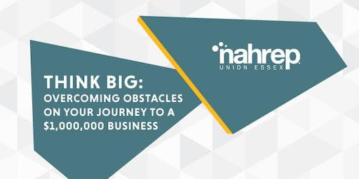 NAHREP Union Essex: Think Big!