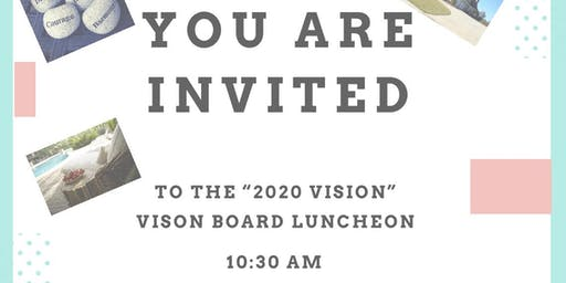"""2020 Vision"" Vision Board Luncheon"