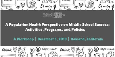 A Population Health Perspective on Middle School Success