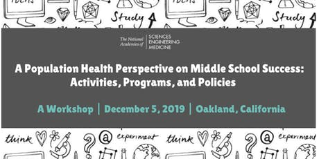 A Population Health Perspective on Middle School Success tickets