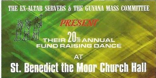Ex-Altar Servers&Guyana Mass Committee 20th Annual Fund Raising Dance