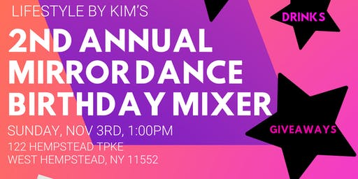 2nd Annual Mirror Dance Birthday Mixer