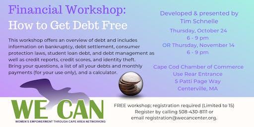 WE CAN: Get Debt Free! Workshop by Tim Schnelle