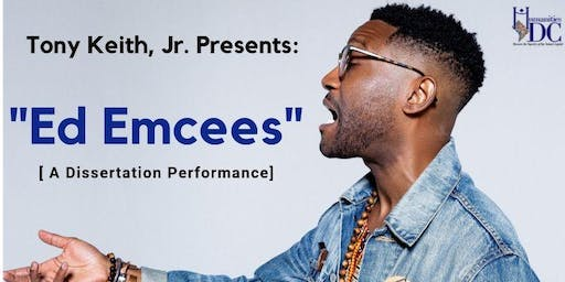 Educational Emcees: A Dissertation Performance