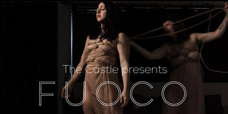 Fuoco at The Castle tickets