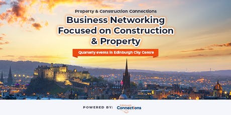 Edinburgh Construction & Property Connections tickets