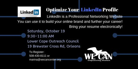WE CAN: Work Support Workshop ~ Optimize Your LinkedIn tickets