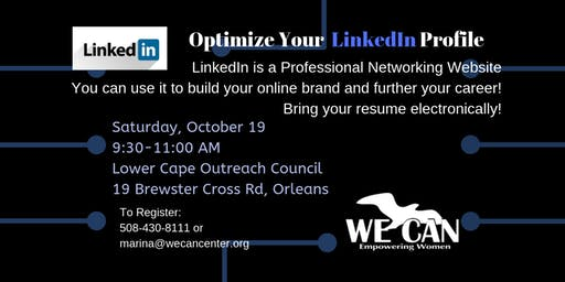 WE CAN: Work Support Workshop ~ Optimize Your LinkedIn