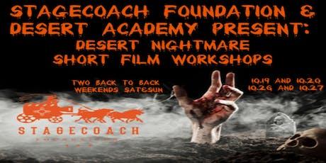 Stagecoach Foundation & Desert Academy Present: Desert Nightmare Short Film Workshops tickets