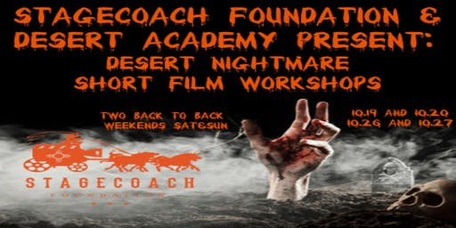 Stagecoach Foundation & Desert Academy Present: Desert Nightmare Short Film Workshops