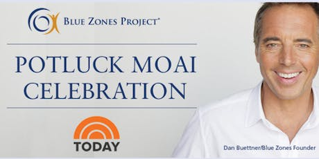 Blue Zones Project Potluck Moai Grand Finale Celebration tickets