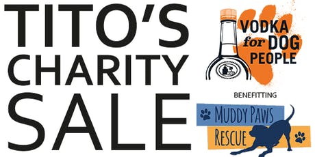 Tito's Vodka Charity Sale tickets