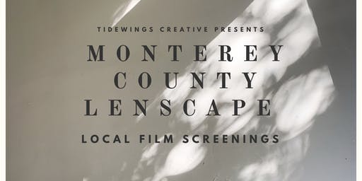 Tidewings Creative Presents Monterey County Lenscape