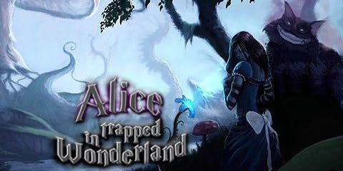 Trapped in the Wonderland
