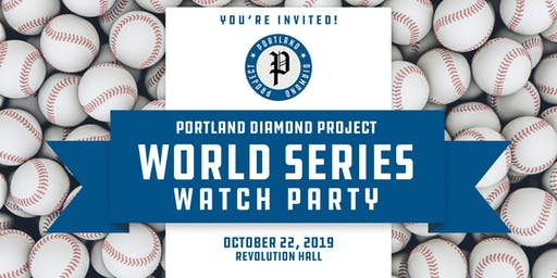 Portland Diamond Project World Series Watch Party