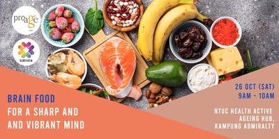 Workshop - Brain Food For A Sharp And Vibrant Mind
