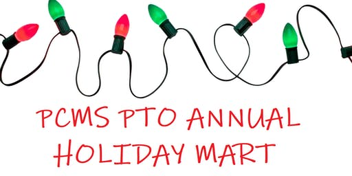 PCMS PTO Annual Holiday Mart