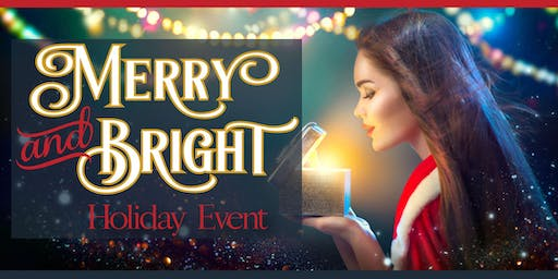 Merry and Bright Holiday Event