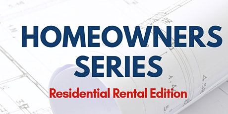 Homeowners Series: Residential Rental Edition (Licensing Your Rental) tickets